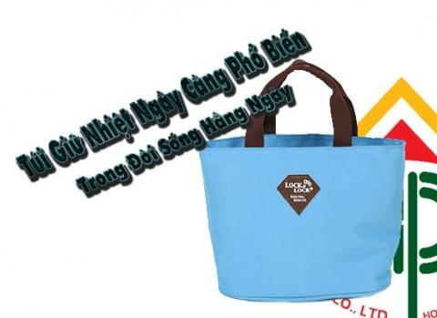 túi giữ nhiệt phổ biến trong đời sống