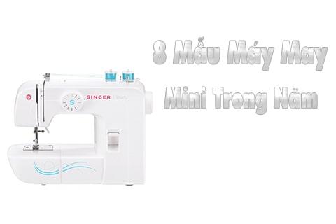 8 mẫu máy may mini tốt nhất năm