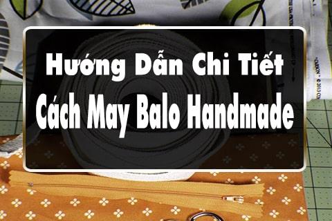 hướng dẫn cách may balo handmade