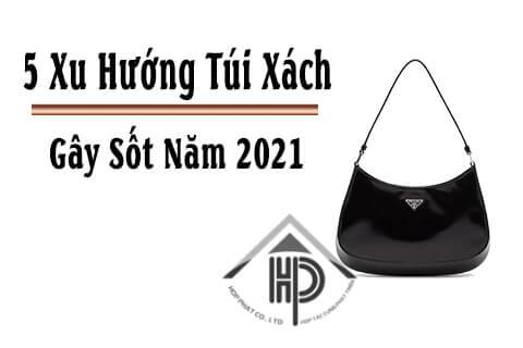 dự đoán túi xách gây sốt 2021