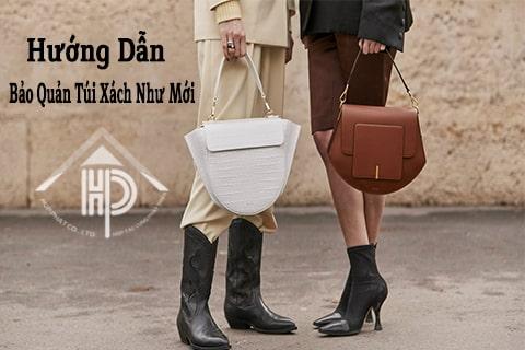 hướng dẫn bảo quản túi xách như mới