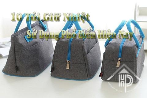 10 túi giữ nhiệt được sử dụng phổ biến hiện nay