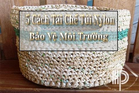 5 cách tái chế túi nylon bảo vệ môi trường