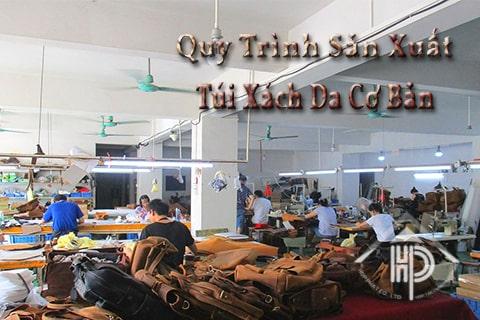 quy trình sản xuất túi xách da cơ bản