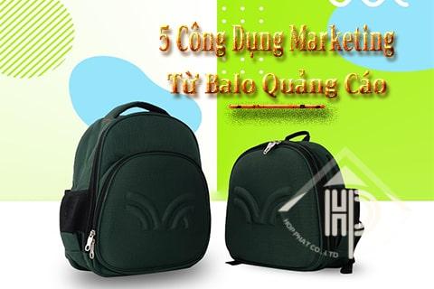 5 công dụng marketing từ balo quảng cáo