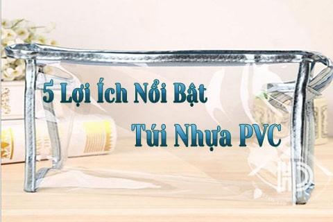 5 lợi ích nổi bật của túi nhựa pvc