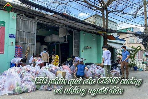 150 phần quà cho CBNV xưởng và những người dân trong mua dịch covid